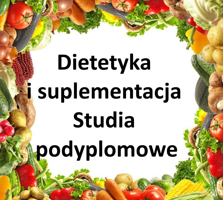 Dietetyka i suplementacja - Studia podyplomowe